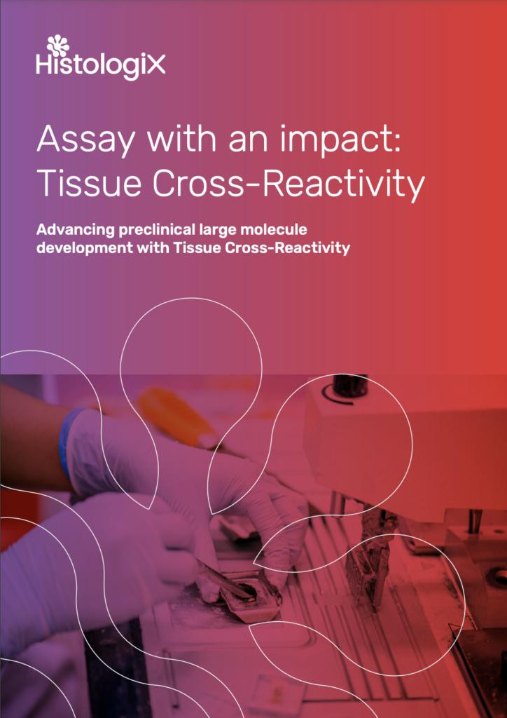 Tissue Cross-Reactivity Studies